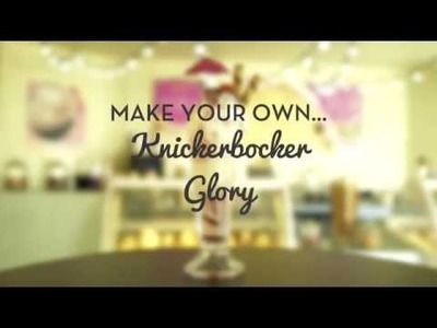 The Taste of Summer: DIY Knickerbocker Glory