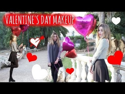 Valentine's Day! DIY,  Gift Idea + Outfit & Makeup Ideas!