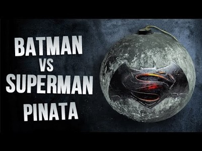 DIY Batman Vs Superman Papier Mache Pinata