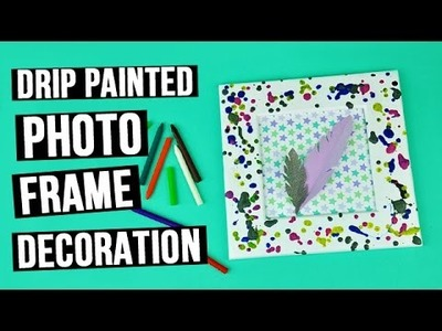 DIY Drip Painted Photo Frame Decoration