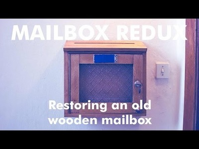DIY - How To - Wooden Mailbox Restoration