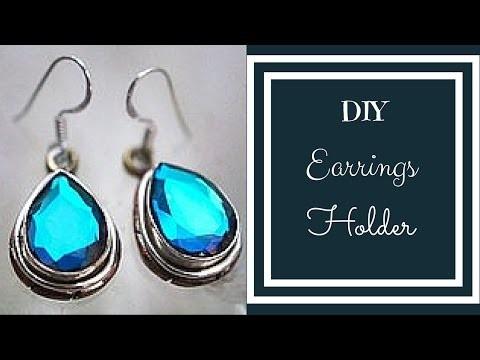 DIY Idea: how to make an earring holder   earring organizer   earring stand
