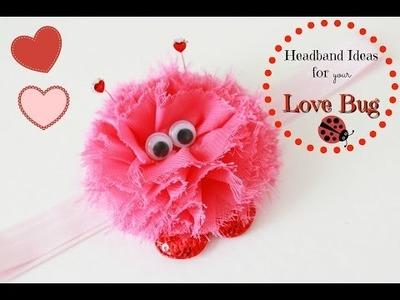 Last Minute Valentine's Day headbands!. Lovebug hair clip DIY