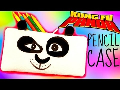 NO-SEW KUNG FU PANDA PENCIL CASE | DIY School Supplies EASY