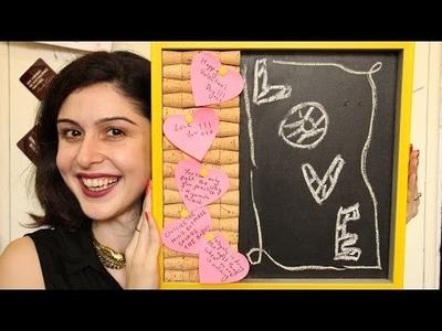 Valentine's Day DIY    Corkboard.Chalkboard #VDAYWITHSHERRY