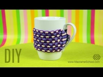 Cozy Cup Warmer Tutorial by Macrame School | DIY