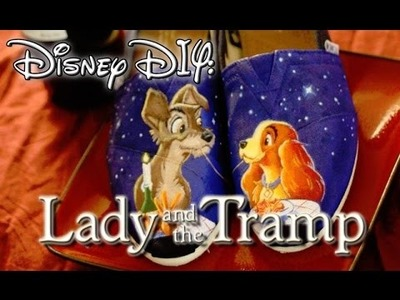 Disney DIY | Lady and the Tramp Custom Painted Shoes | Painting TIPS on Lighting
