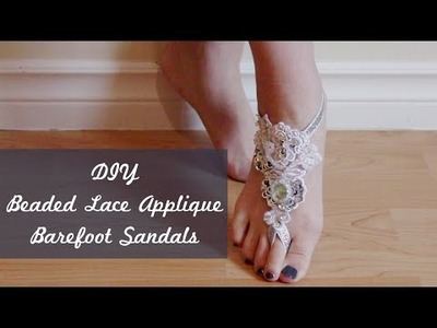 DIY Barefoot Sandals with Beaded Lace Applique