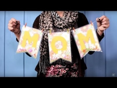 DIY Mother's Day Banner