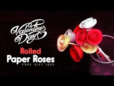 DIY: Valentines Day Free Gift Ideas | Beautiful Rolled Paper Rose Bouquet