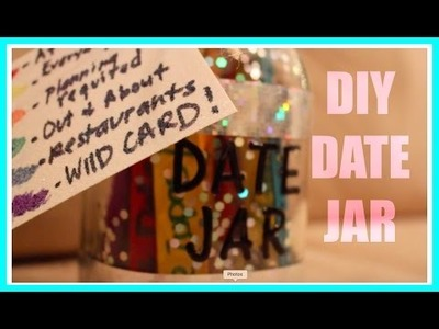 EASY DIY DATE JAR!