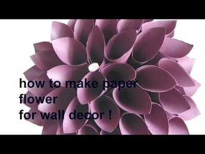 Room decor diy: how to make easy paper flower for room.wall drcor.