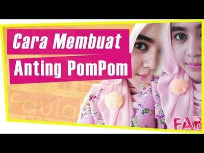 Cara Membuat Anting Pom Pom || DIY Pom-Pom Earrings || Faula Al Bargi