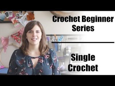 Crochet Beginner Series Part 4: Single Crochet   Sewrella