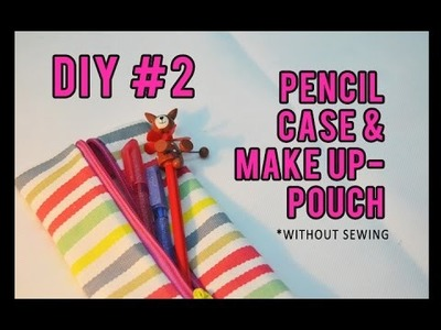 DIY #2 HOW TO MAKE PENCIL CASE Without Sewing - Sampan Mimpi