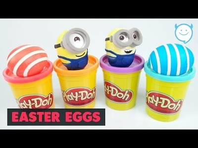 DIY Minions Easter Eggs - Play Doh + Clay Coloring Easter Eggs