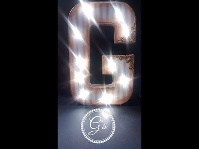 """DIY.Tutorial Light up initial Light up marquee letter """"G"""""""