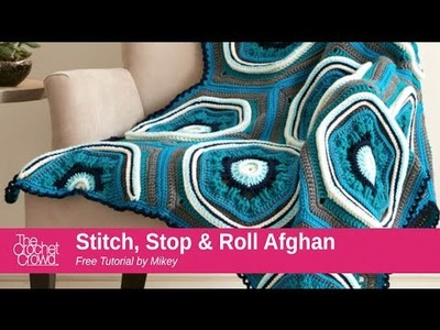 How to Crochet A Blanket: Stitch, Stop & Roll Afghan