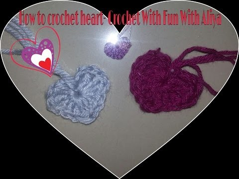 How to crochet a heart- Crochet With Fun With Aliya