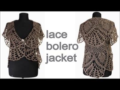 How to crochet lace bolero jacket  PART 1