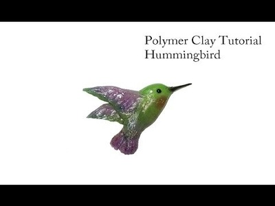 How to make a Hummingbird out of Polymer Clay. Tutorial.DIY
