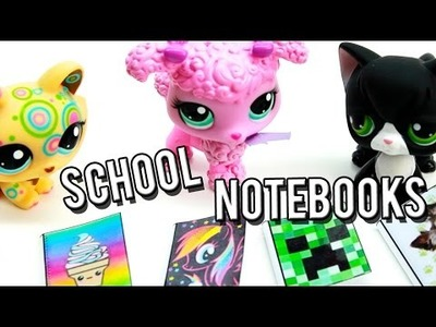 LPS - DIY School Notebooks with Pages