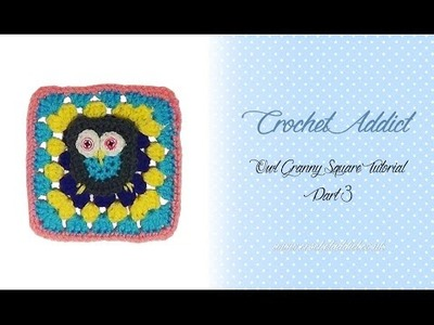 Owl Crochet Granny Square Part 3 - finishing off