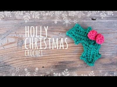 Tutorial Christmas Holly Crochet