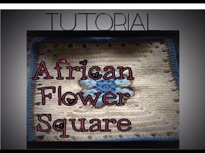African Flower Square - Crochet Tutorial