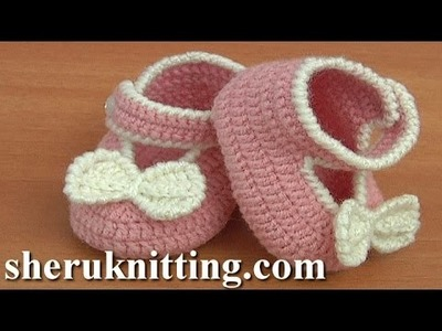 Crochet Bow Shoes  For Baby Tutorial 37 Part 2 of 2
