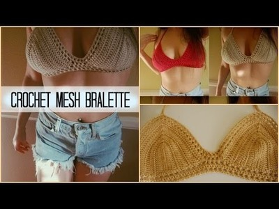 Crochet Mesh Bralette Tutorial