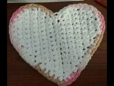 How to Crochet a Heart Dish Cloth or a Heart Pot Holder