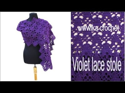 How to crochet a shawl Violet lace stole. Part  2