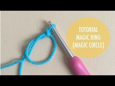 How to Crochet - Magic Ring (or Magic Circle)