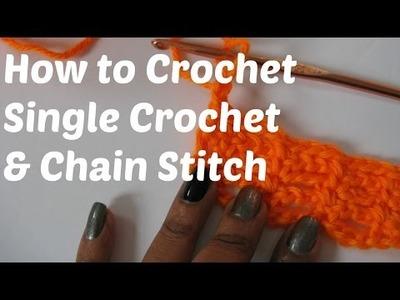 How to Crochet - Single Crochet & Chain Stitch