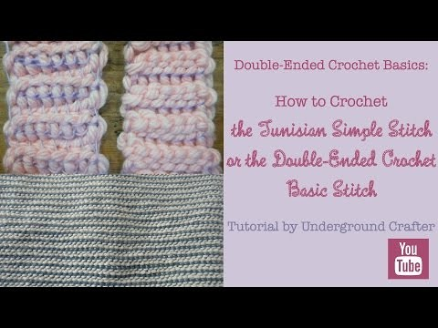 How to crochet the double-ended Tunisian Simple Stitch (Double-Ended Crochet Basic Stitch)