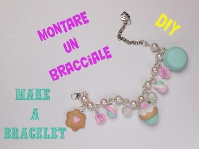 Come Montare un Bracciale ❤ How to Make a Bracelet