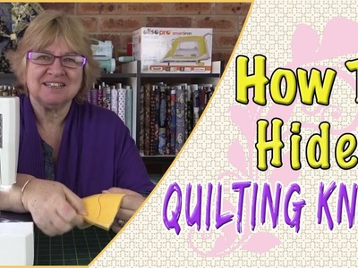 How to Hide Quilting Knots (Tutorial)