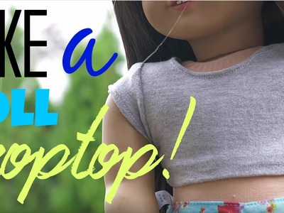 How To Make A Doll Croptop! (Time Lapse)