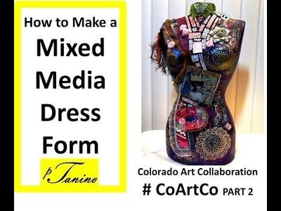 How to Make a Mixed Media Dress Form #CoArtCo
