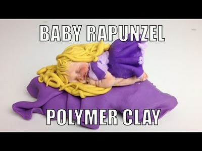 How to Make Disney Princess Rapunzel Baby from Disney Tangled.   Polymer Clay.   Baby Doll Tutorial