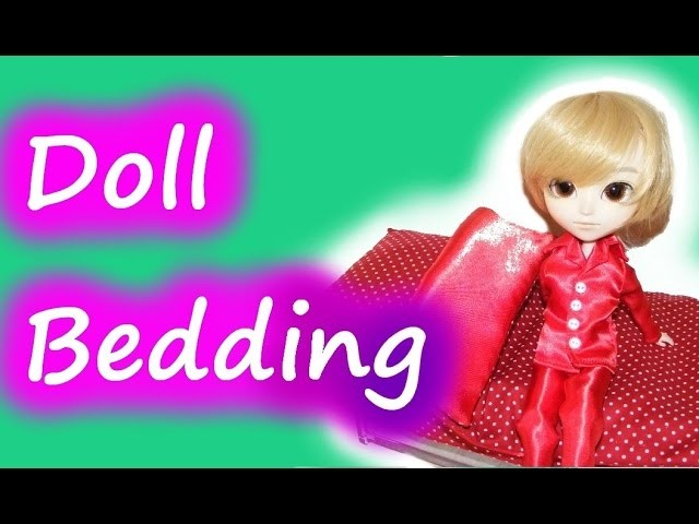 How to make Doll Bedding - tutorial