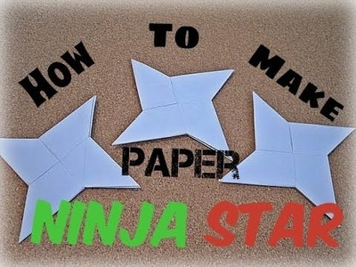 How To Make Paper Ninja Star!