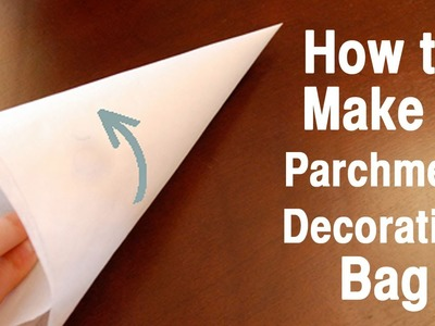 How to Make Parchment Decorating Bags with Jill