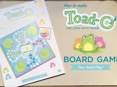 """How to make """"Toad-o"""" - the home-made board game"""
