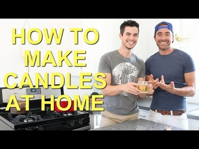 HOW TO QUICKLY MAKE CANDLES AT HOME