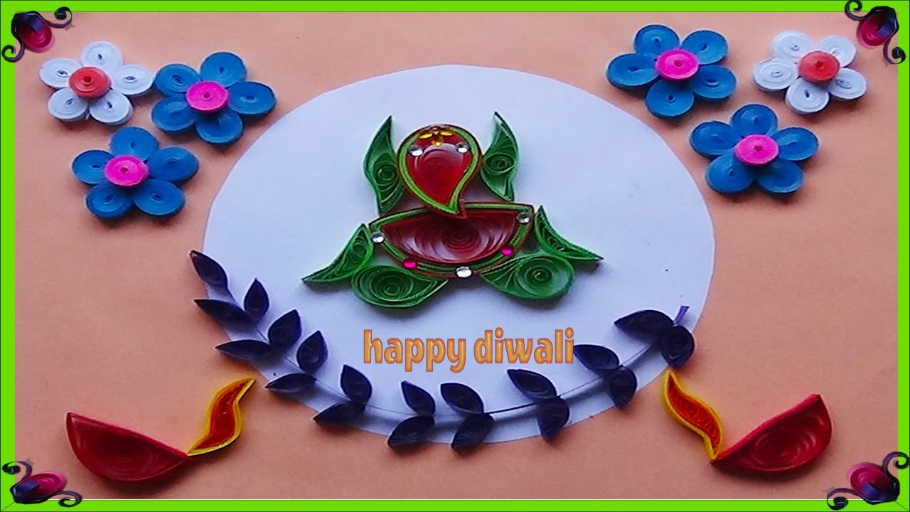 Paper Quilling  : How to make Greeting card for Diwali festival