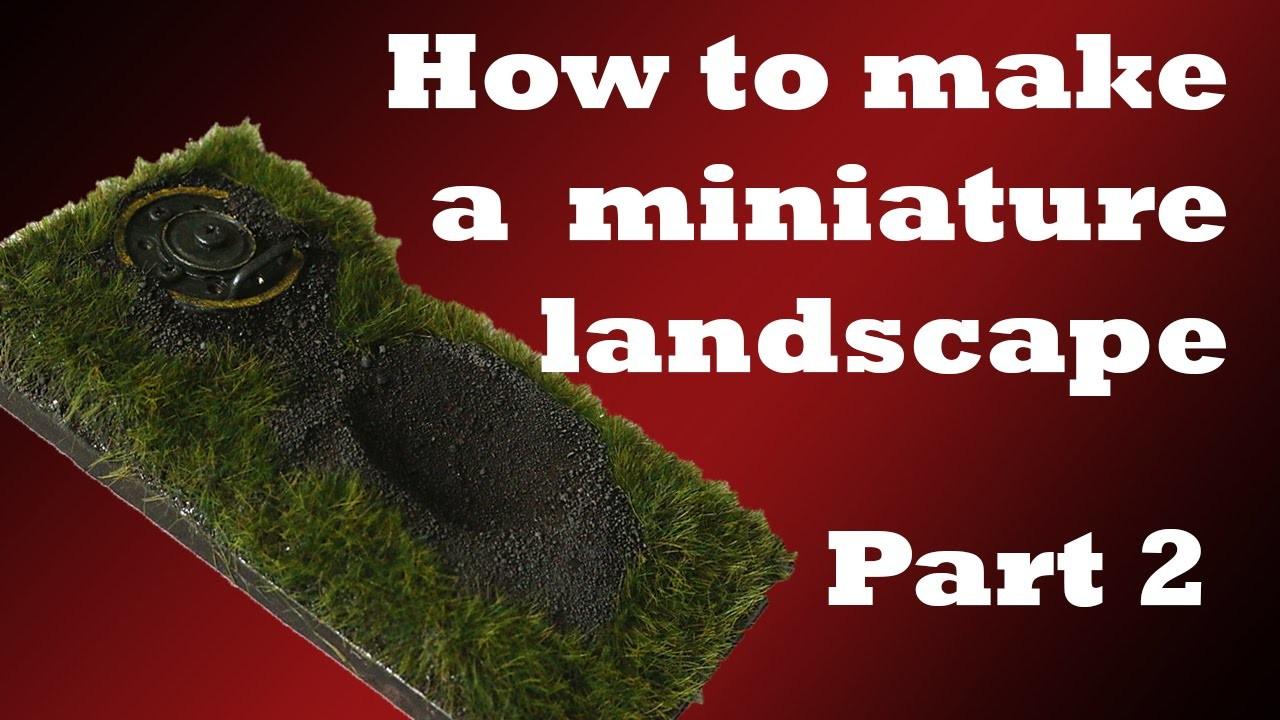 How to make a miniature landscape - Part 2