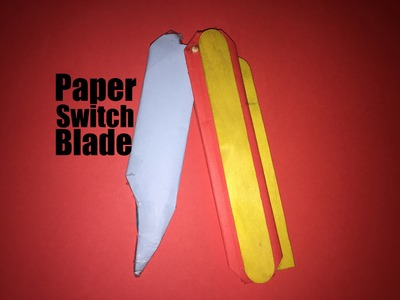 How to Make a Paper Switch Blade - Strong knife