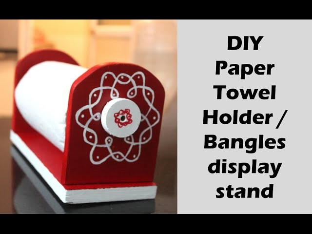 How to make a paper towel stand -bangle display unit